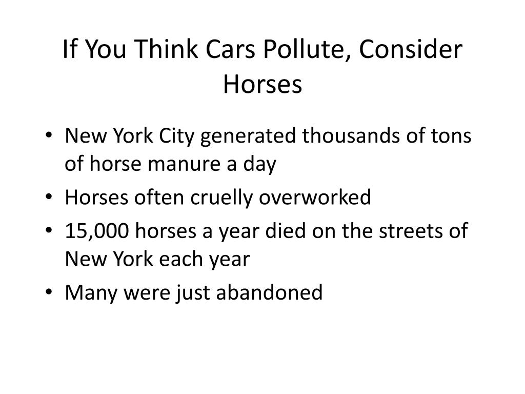 If You Think Cars Pollute, Consider Horses
