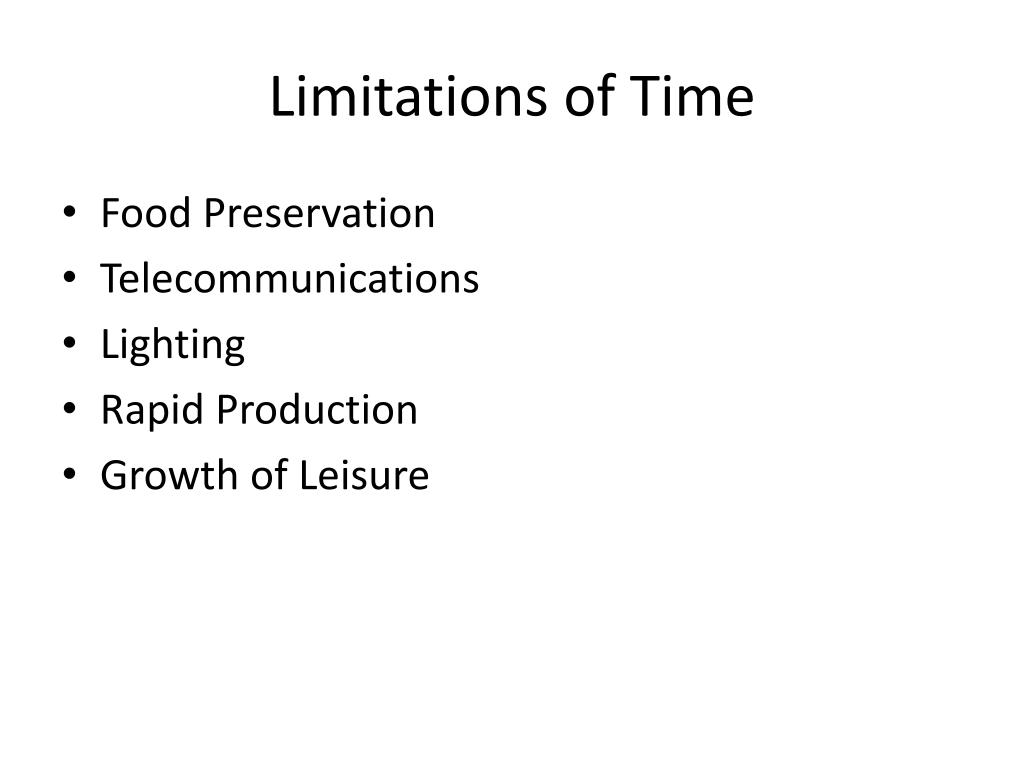 Limitations of Time