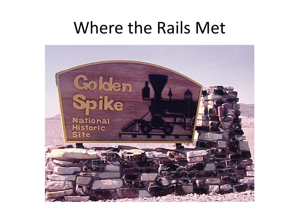 Where the Rails Met