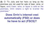 does orrin s interest vest automatically fsd or does he have to act fscs