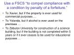 use a fscs to compel compliance with a condition by penalty of a forfeiture