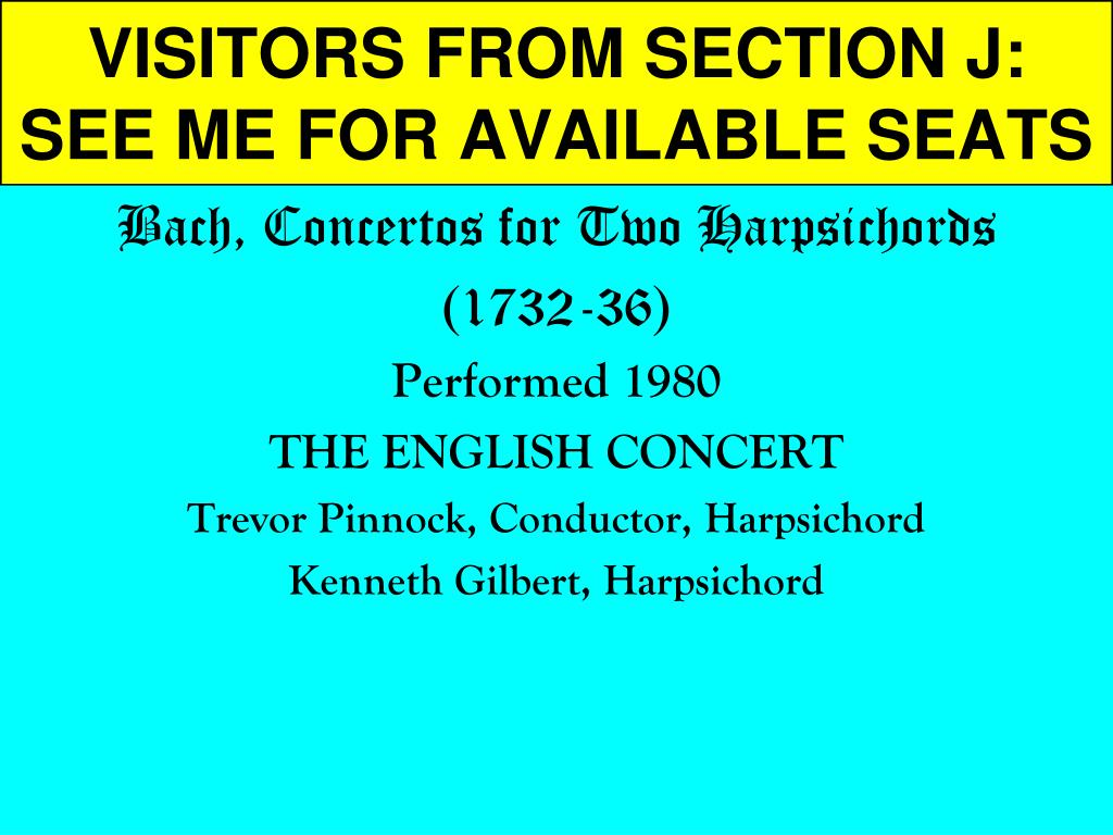 visitors from section j see me for available seats l.