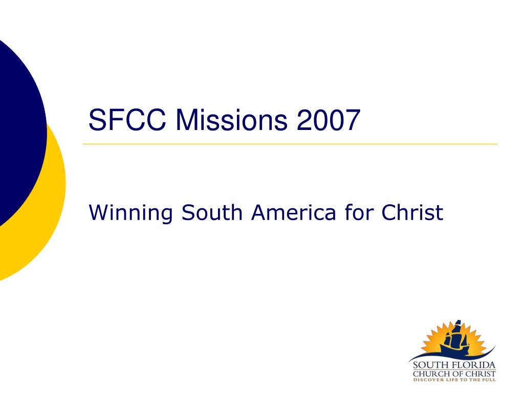 sfcc missions 2007 l.