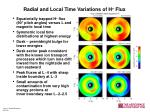 radial and local time variations of h flux