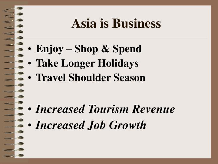 Asia is business