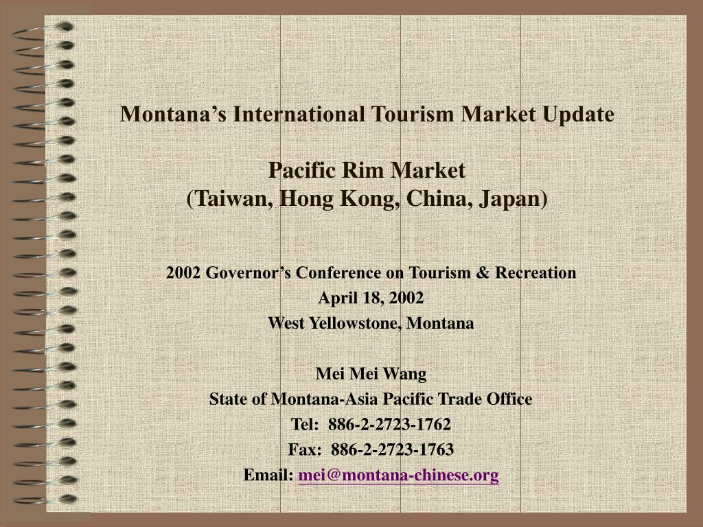 montana s international tourism market update pacific rim market taiwan hong kong china japan l.