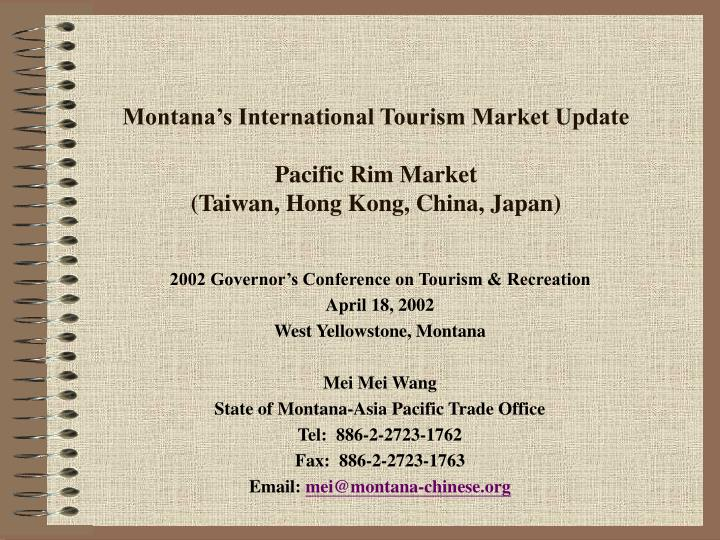 Montana s international tourism market update pacific rim market taiwan hong kong china japan