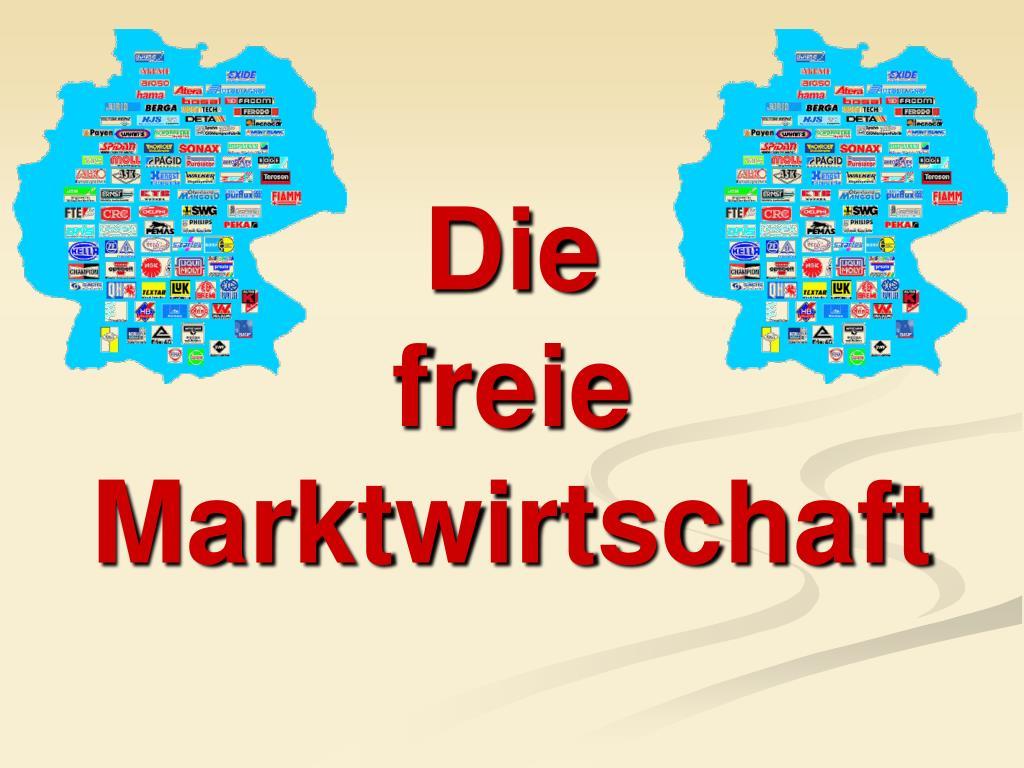 Ppt Die Freie Marktwirtschaft Powerpoint Presentation Free Download Id 668049