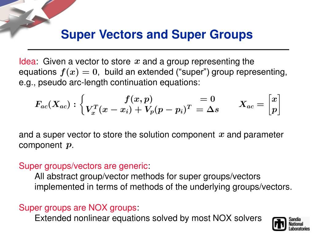 Super Vectors and Super Groups