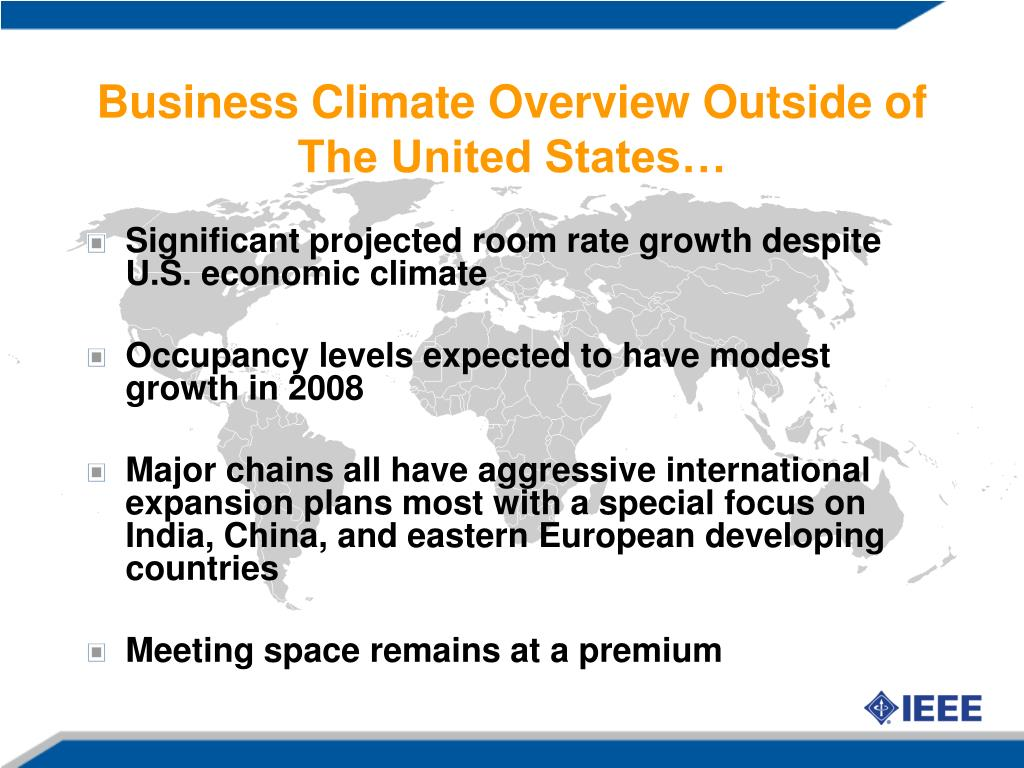 Business Climate Overview Outside of The United States…
