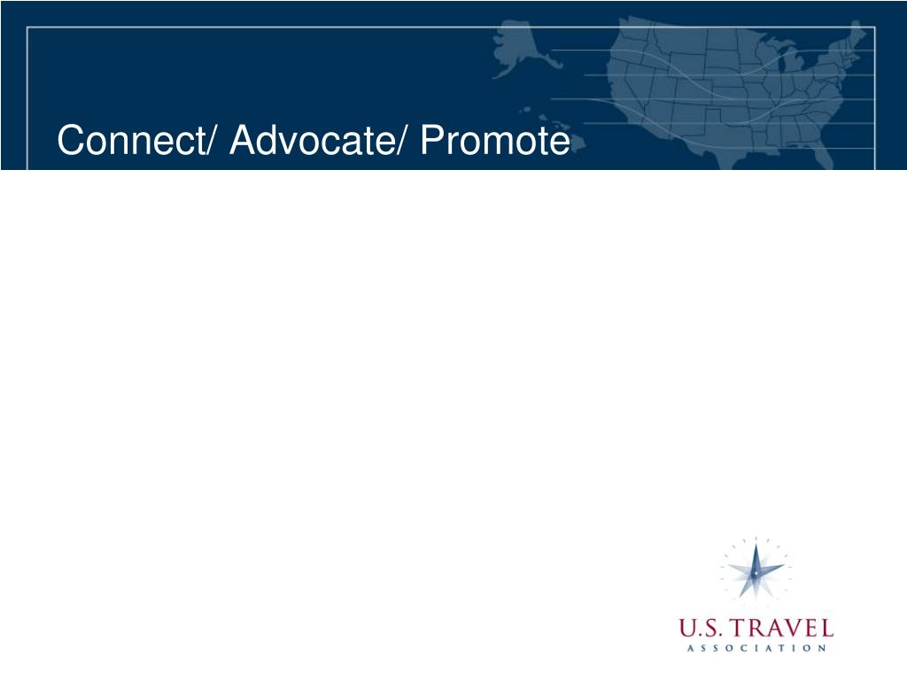 Connect/ Advocate/ Promote