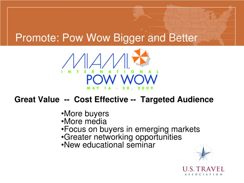 Promote: Pow Wow Bigger and Better
