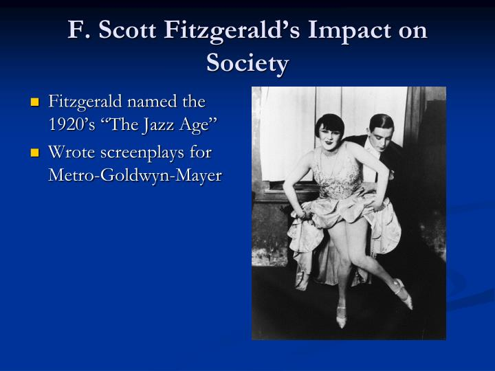 F scott fitzgerald s impact on society