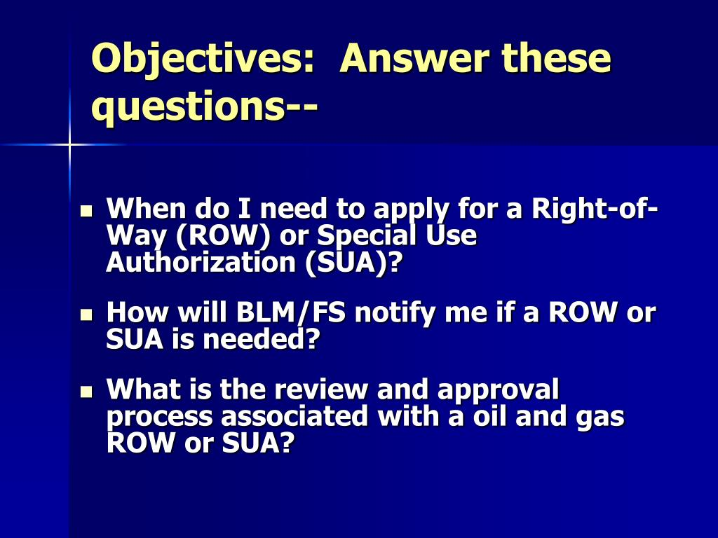Objectives:  Answer these questions--