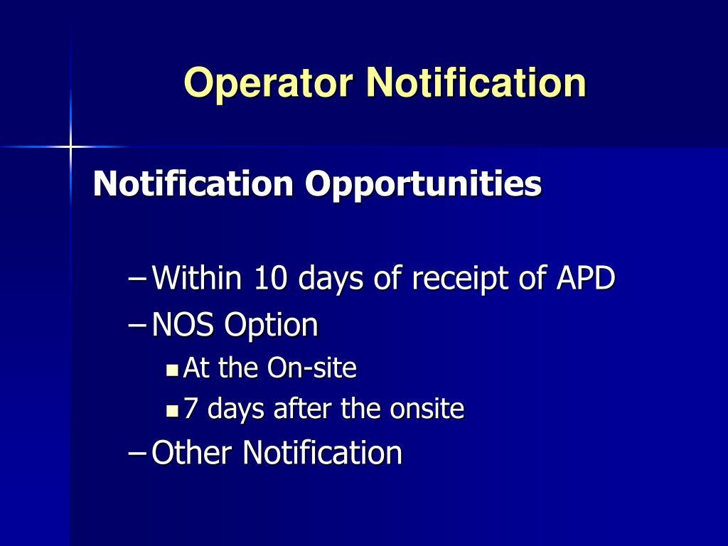 Operator Notification