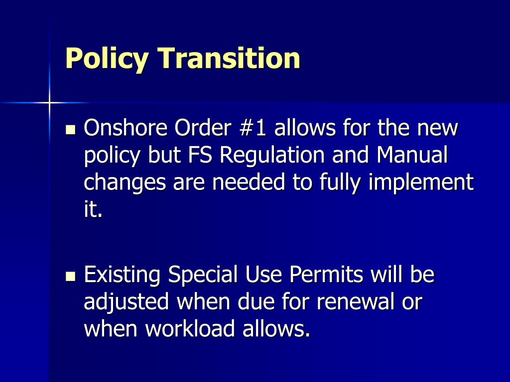 Policy Transition