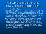 atmospheric effects on link budget and their interpretation21