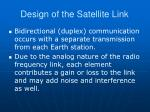 design of the satellite link10