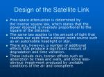 design of the satellite link4