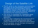 design of the satellite link7