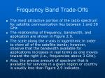 frequency band trade offs63