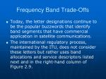 frequency band trade offs68
