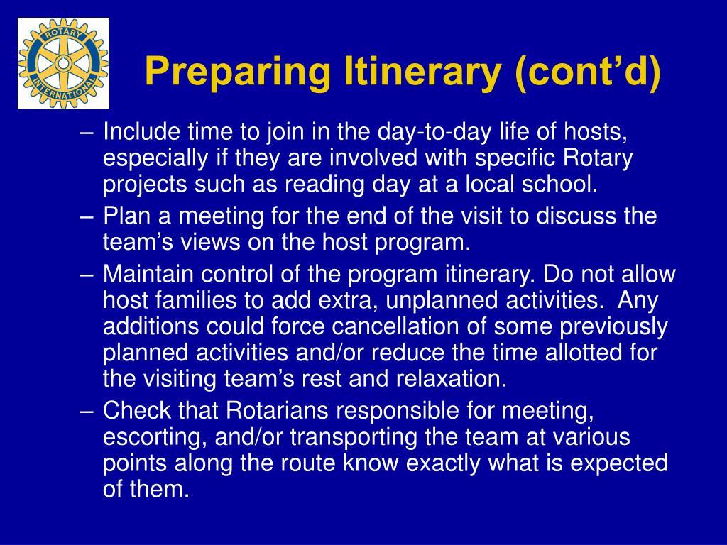 Preparing Itinerary (cont'd)