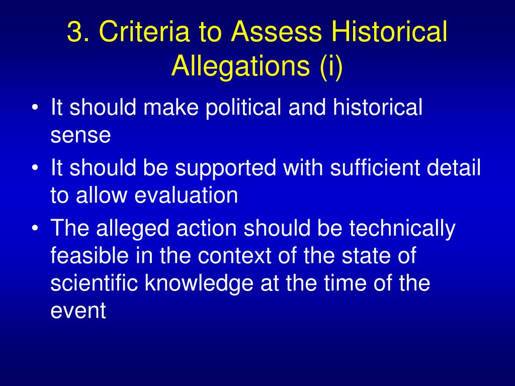 3. Criteria to Assess Historical Allegations (i)