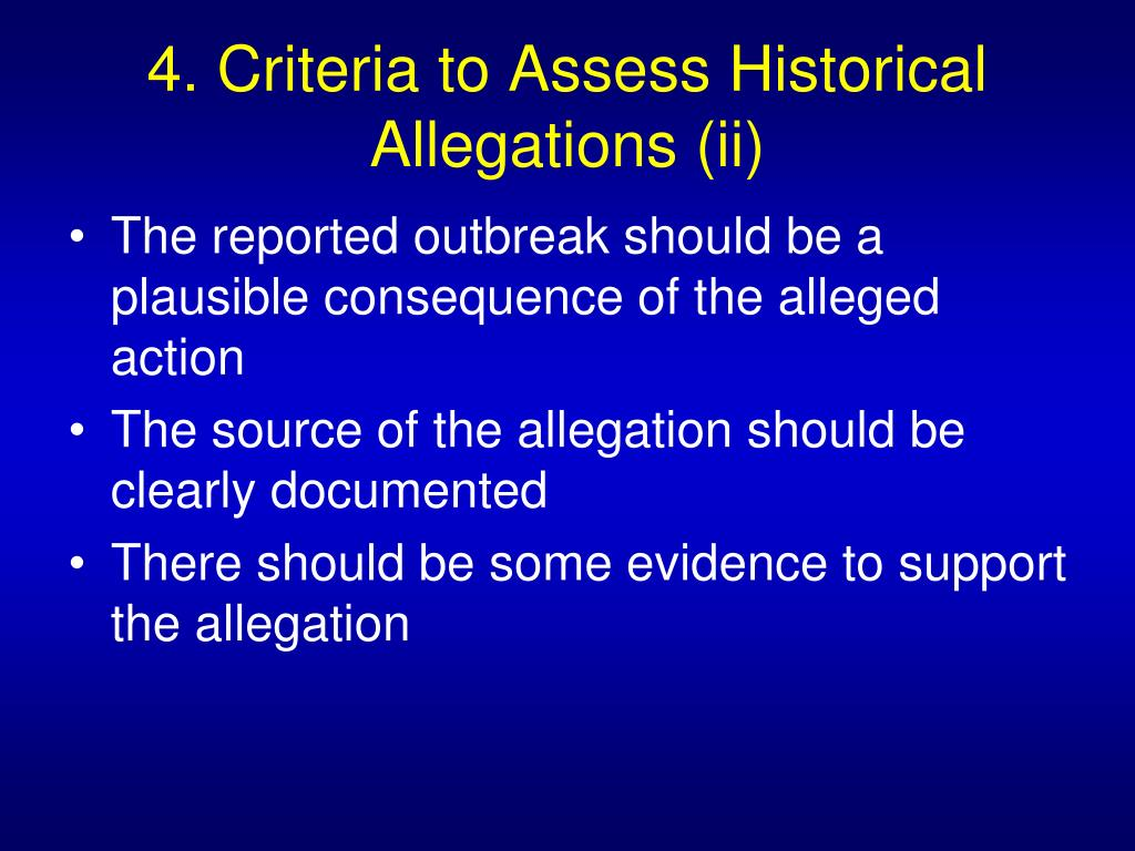 4. Criteria to Assess Historical Allegations (ii)