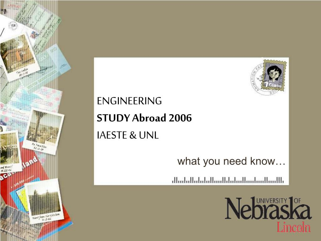 engineering study abroad 2006 iaeste unl l.