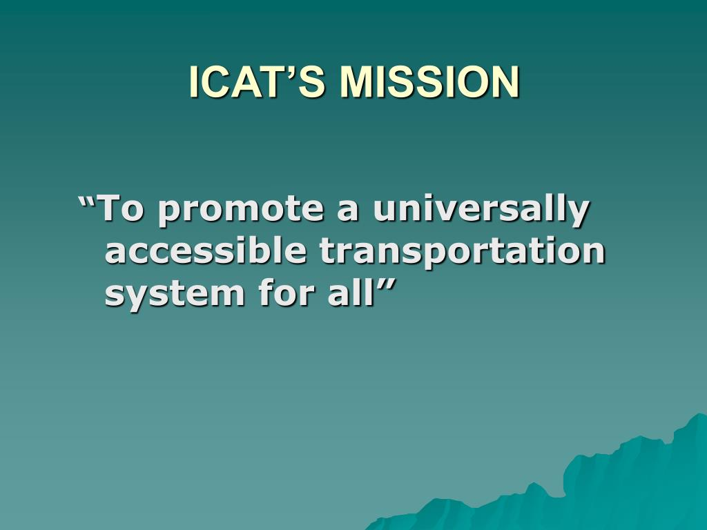 ICAT'S MISSION