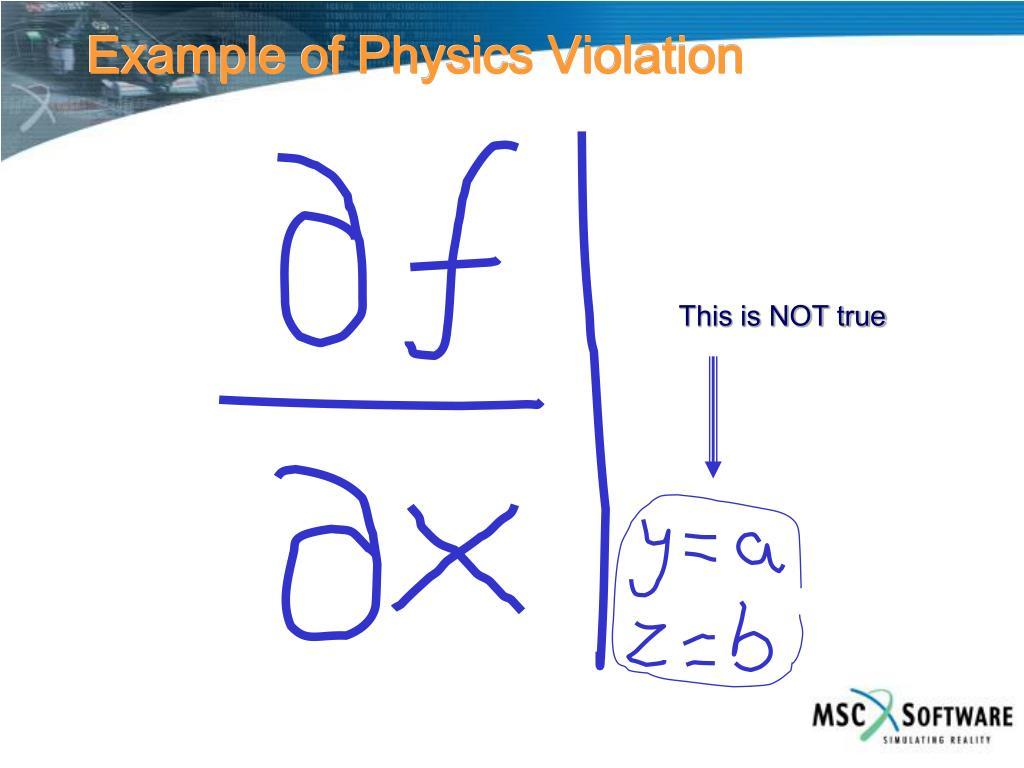Example of Physics Violation