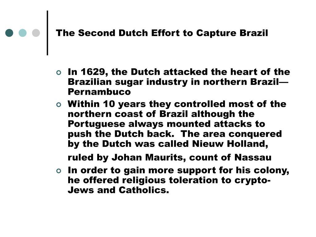 The Second Dutch Effort to Capture Brazil