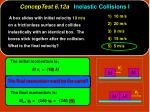 conceptest 6 12a inelastic collisions i36