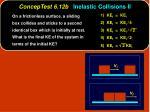 conceptest 6 12b inelastic collisions ii