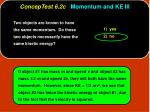 conceptest 6 2c momentum and ke iii8