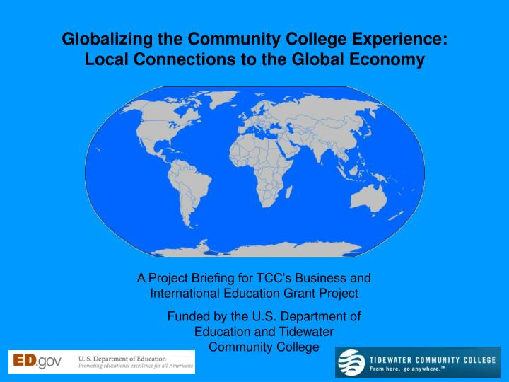 Globalizing the Community College Experience: Local Connections to the Global Economy