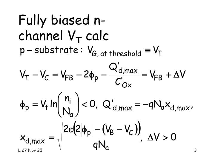 Fully biased n channel v t calc