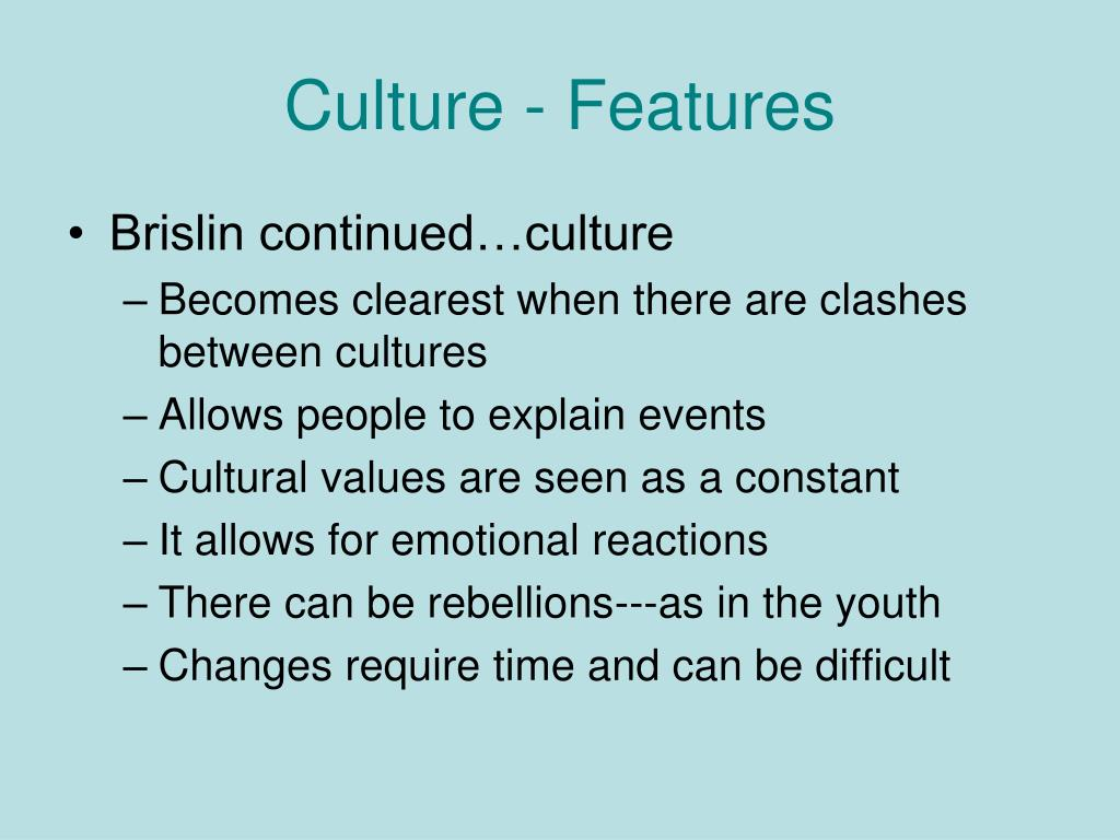 Culture - Features