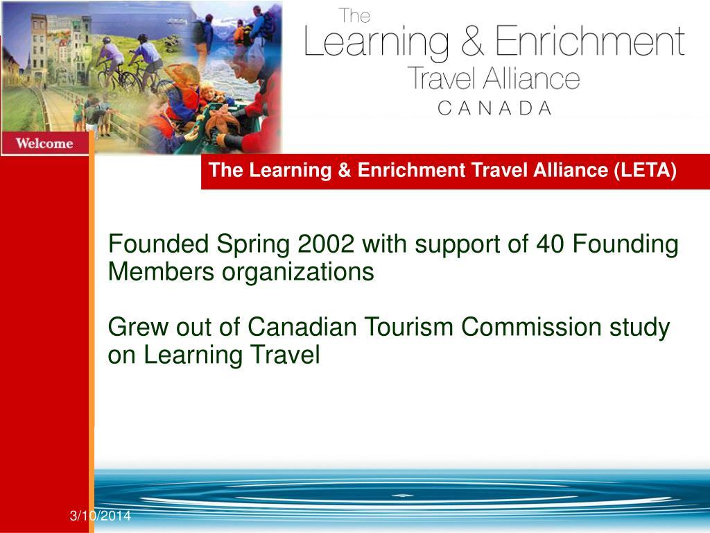 The Learning & Enrichment Travel Alliance (LETA)