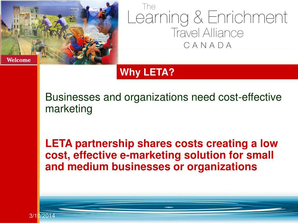 Why LETA?