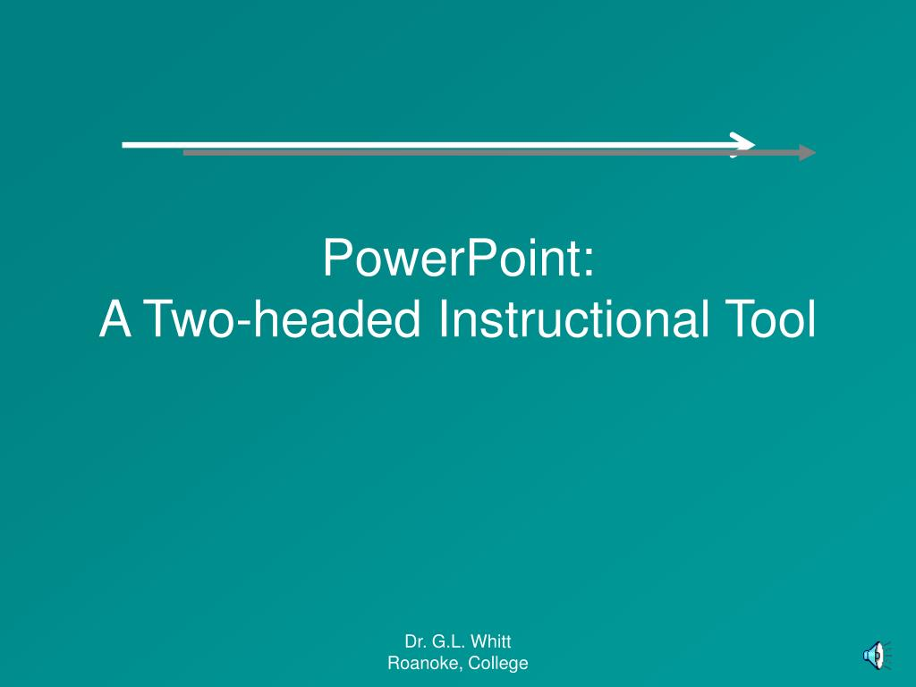 powerpoint a two headed instructional tool l.
