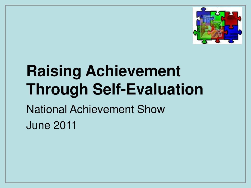 raising achievement through self evaluation l.