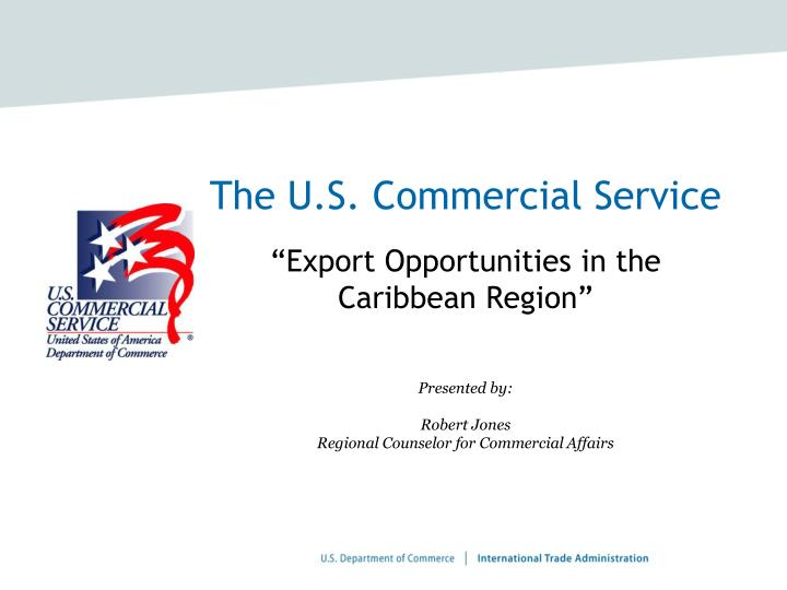 The U.S. Commercial Service