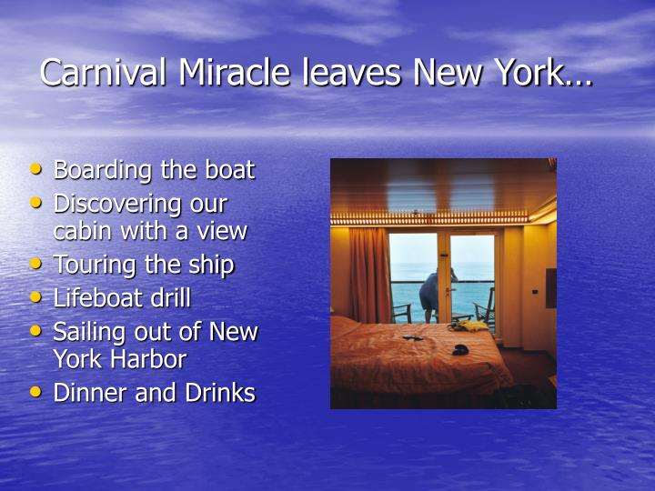 Carnival miracle leaves new york