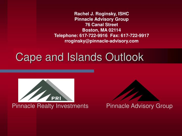 Cape and islands outlook