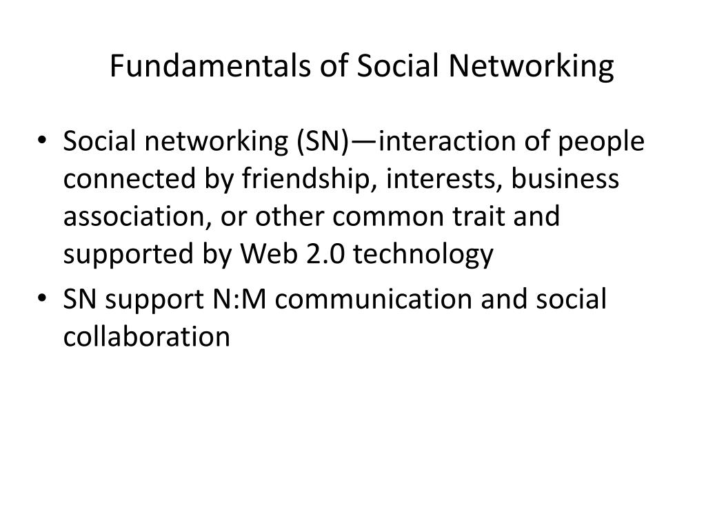 Fundamentals of Social Networking