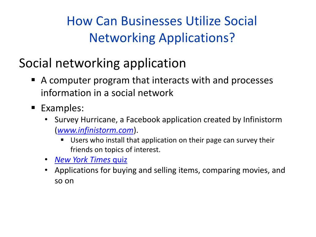 How Can Businesses Utilize Social Networking Applications?