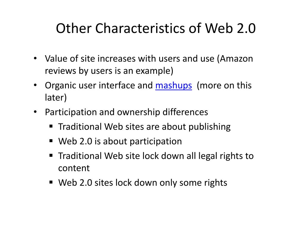 Other Characteristics of Web 2.0