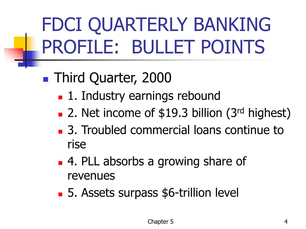 FDCI QUARTERLY BANKING PROFILE:  BULLET POINTS